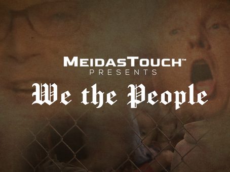 EXCLUSIVE NEW VIDEO: MeidasTouch Presents 'We The People'