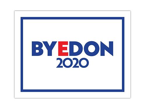 BYEDON 2020 Yard Sign
