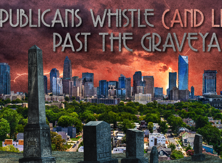 Republicans Whistle (And Lie) Past the Graveyard