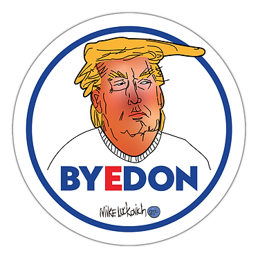 BYEDON 2020 Mike Luckovich Trump Button