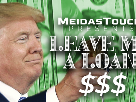 EXCLUSIVE NEW VIDEO: MeidasTouch Presents 'Leave Me A Loan'