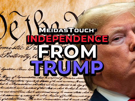 EXCLUSIVE NEW VIDEO: MeidasTouch Presents 'Independence From Trump'
