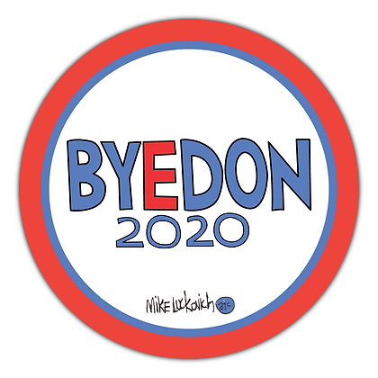 BYEDON 2020 Mike Luckovich Logo Button