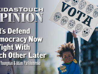 Op-Ed: Let's Defend Democracy Now & Fight With Each Other Later