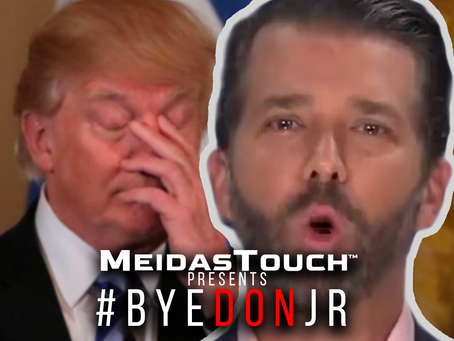 EXCLUSIVE NEW VIDEO: MeidasTouch Presents 'Bye Don Jr.'