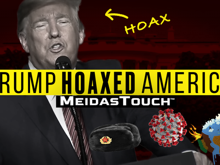 EXCLUSIVE NEW VIDEO: MeidasTouch Presents 'Trump Hoaxed America'