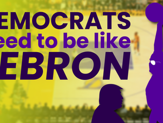 Op-Ed: For the next three weeks, Democrats need to be like LeBron