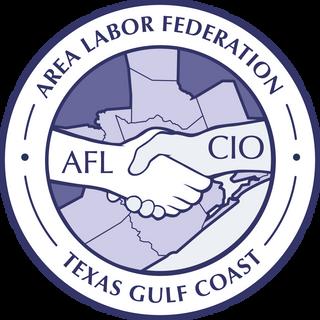 Gulf Coast Labor Federation AFL -CIO
