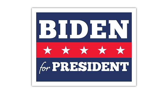 Biden for President Yard Sign