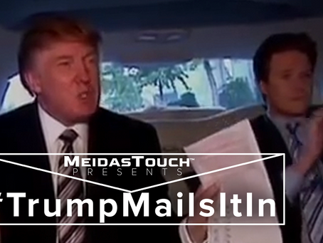 EXCLUSIVE NEW VIDEO:  MeidasTouch Presents 'Trump Mails It In'