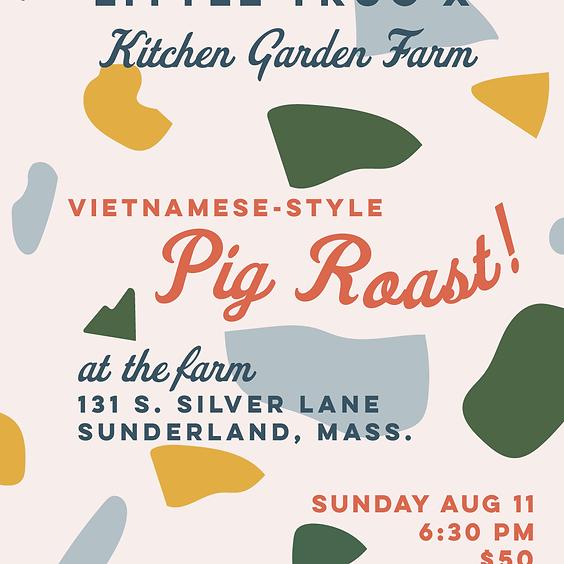 Kitchen Garden Farm x Little Trúc Vietnamese-Style Pig Roast Dinner