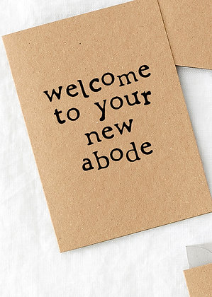 Welcome to your new abode...