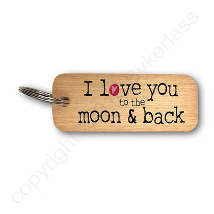 """""""I Love You To The Moon & Back"""" Large Rustic Wooden Keyring"""