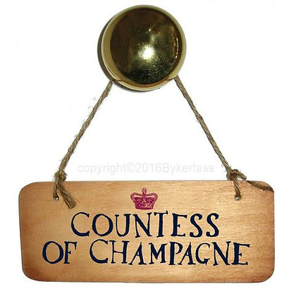 """""""Countess of Champagne"""" Rustic Sign"""