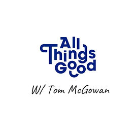 all-things-good-all-things-good-podcast-