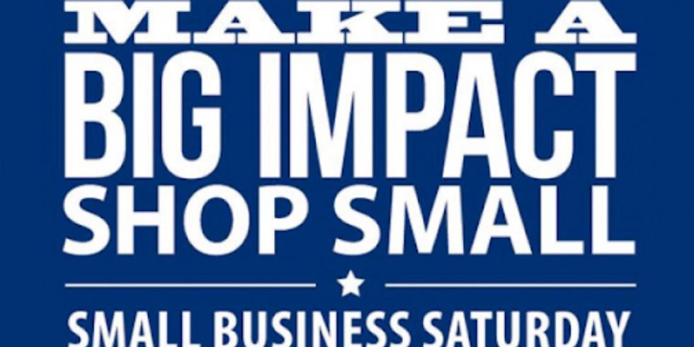 Small Business Saturday!!! Big Impact Small Shopping