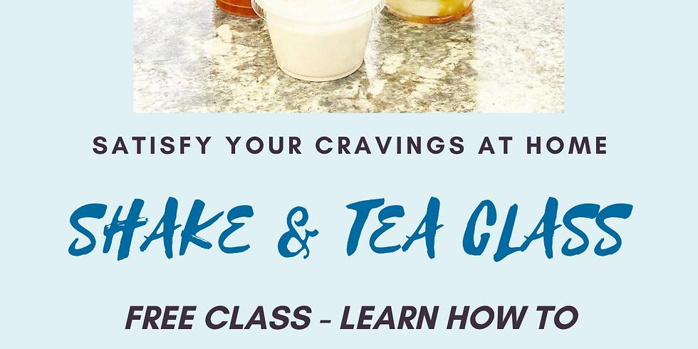 FREE Class - How to make at home - Shake & Tea Class