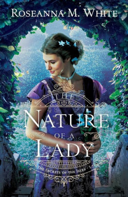 Review: The Nature of a Lady by Roseanna M. White