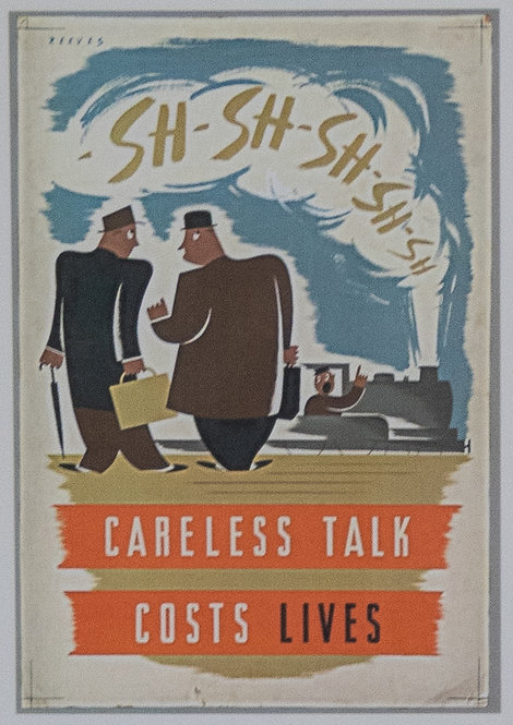 Careless Talk Costs Lives (Sh-Sh)
