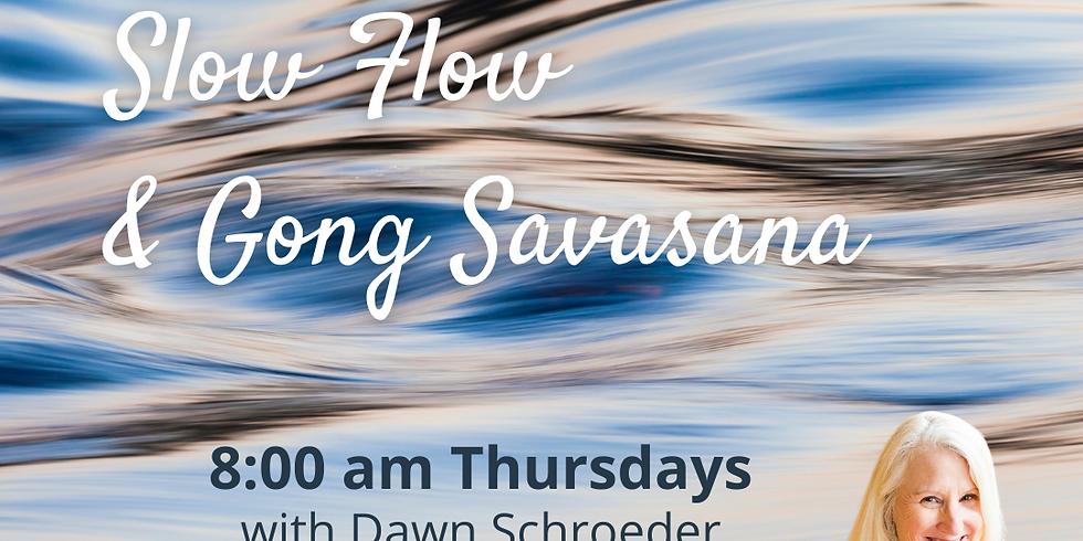 Slow Flow Yoga + Gong Savasana on Zoom