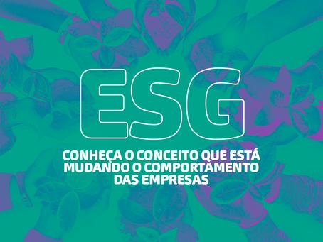 ESG: Conheça o conceito que está mudando o comportamento das empresas