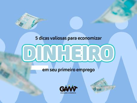 5 dicas para economizar dinheiro com seu primeiro salário