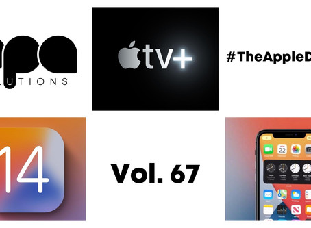iOS 14, iPhone 12 и Apple TV+ с нова продукция в #TheAppleDigest Vol. 67