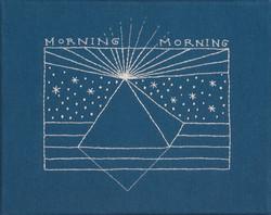Morning Morning (for Merrill)