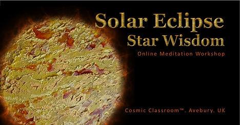 Solar Eclipse. Star Wisdom. Avebury Medi