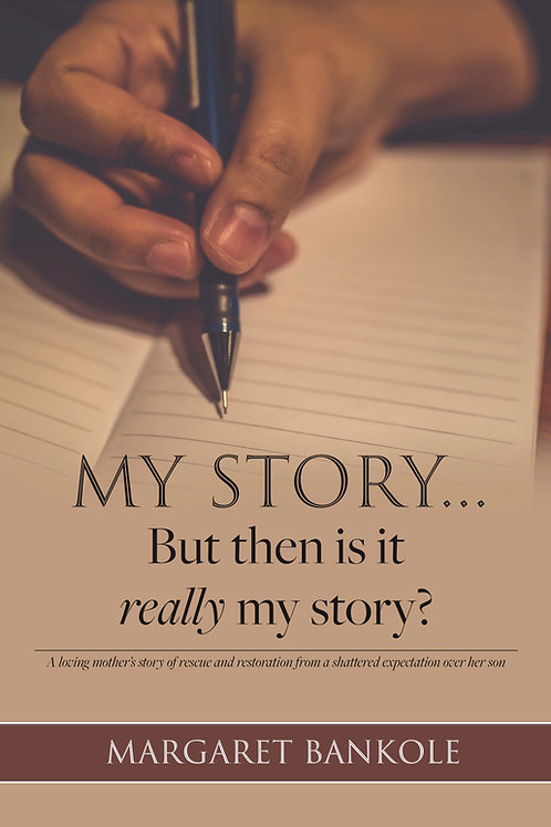 My Story... But then is it really my story? (eBook)
