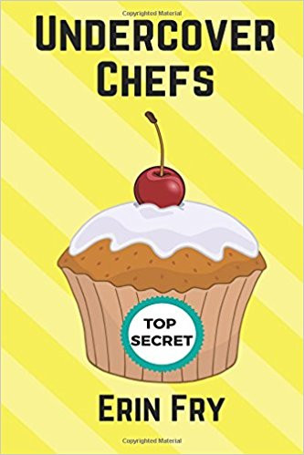 Cover of Undercover Chefs reviewed by Stacie Haas