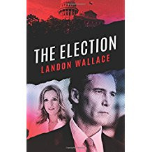 Book Review: The Election by Landon Wallace