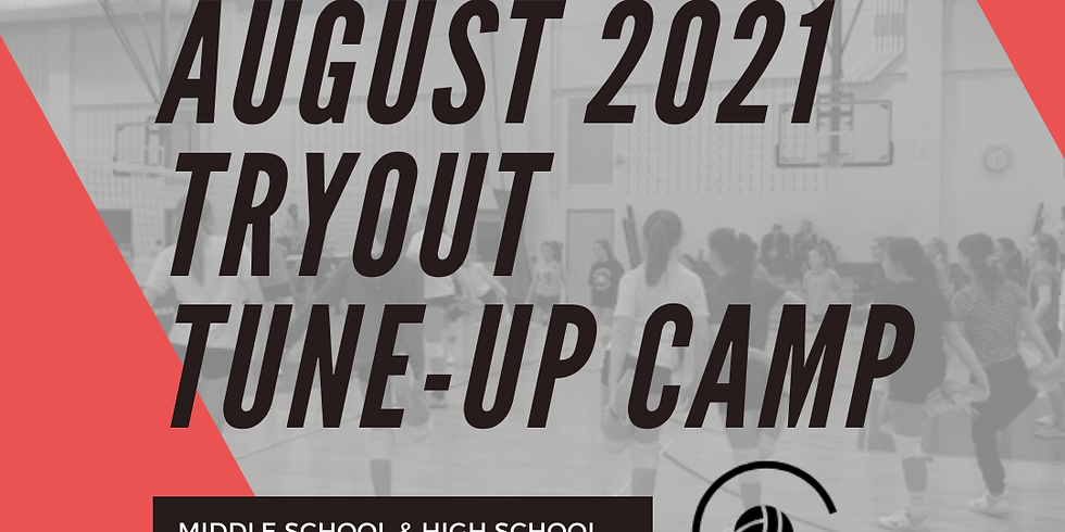 8/6, 8/7 & 8/8 Tryout Tune-Up Camp