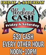 Jungle Casino Weekend Cash: Friday & Saturday $20 Cash every other hou Noon-10pm