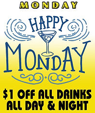 Congo Lounge: Happy Monday; Happy Hour all day & night every Monday: $1 off ALL drinks!
