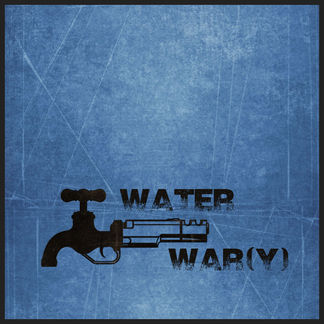 Water War(y)