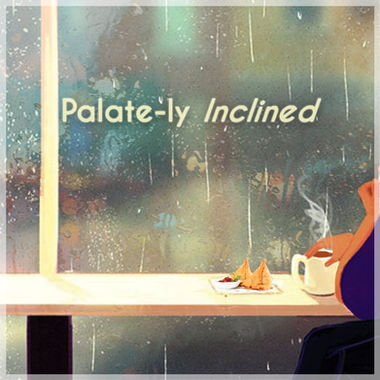 Palate-ly Inclined