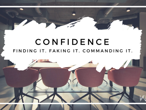 March #WTCweek | Confidence: Finding it, Faking it, Commanding it