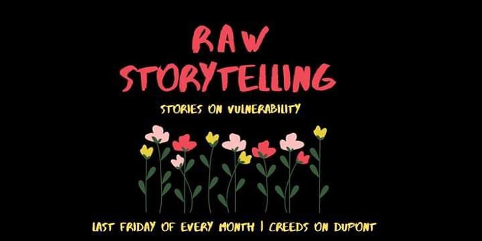 Raw Storytelling - Feb 28th 2020