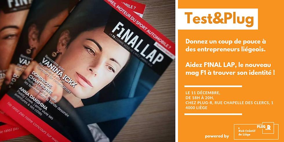 Test & Plug - F1NAL LAP, le nouveau mag F1, cherche son identité ! (1)