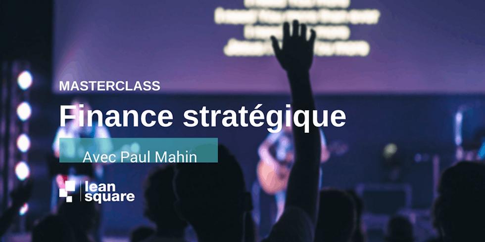 LeanSquare Master Class: Finance stratégique