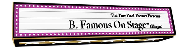 theater marquee b. famous on stage magic