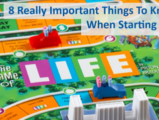 8 Really Important Things To Know When Starting Out