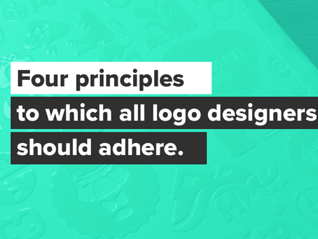 Four principles to which all logo designers should adhere.
