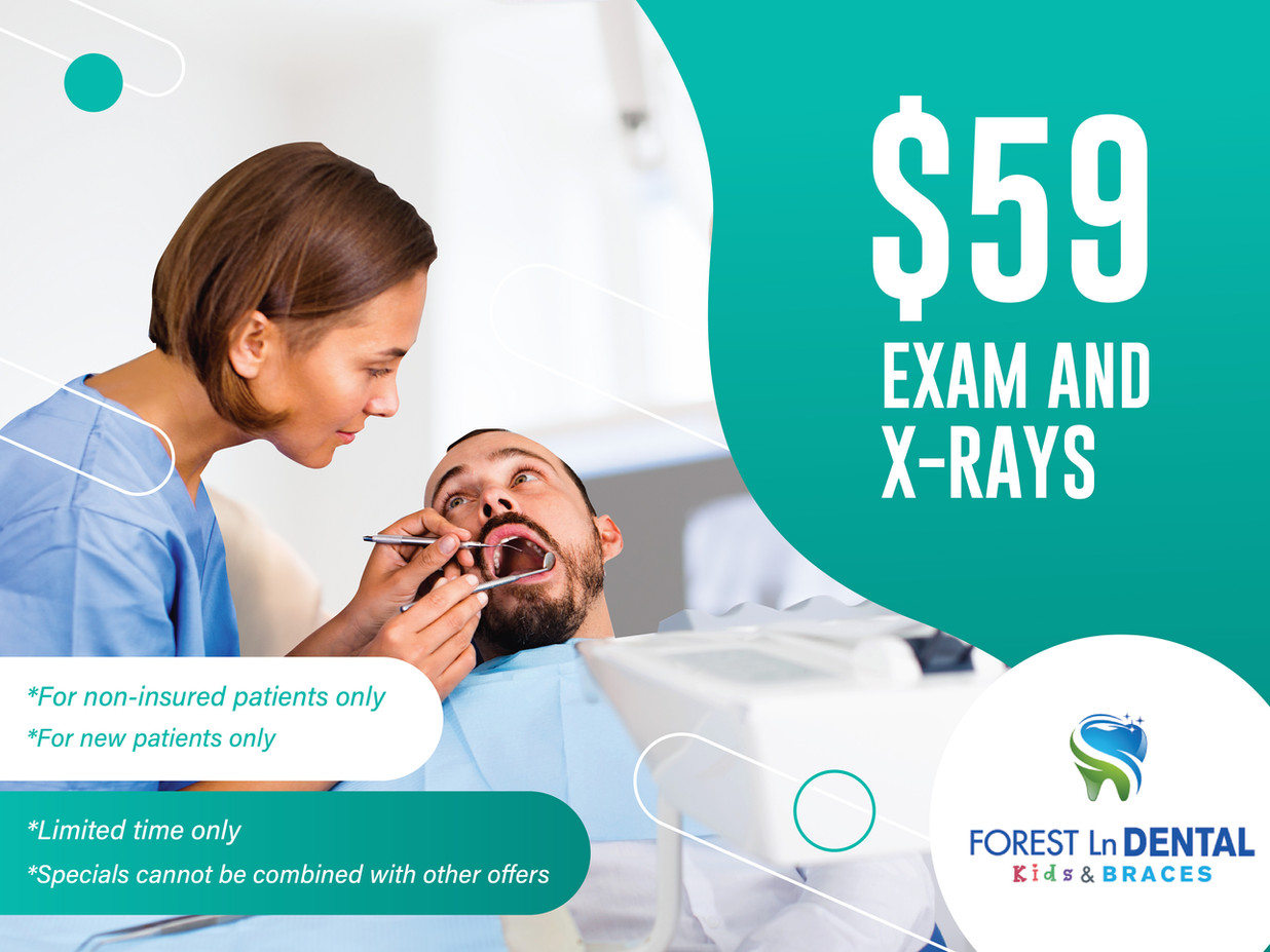 Forest Lane Dental_$59 Exam and X-Rays