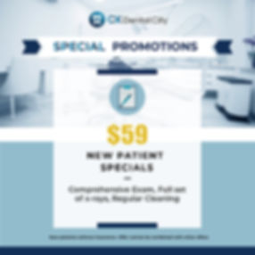 CK Dental_Promotion_New Patient Specials