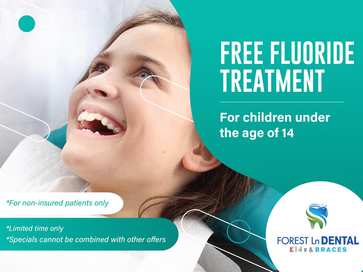 Forest Lane Dental_Free Fluoride treatment