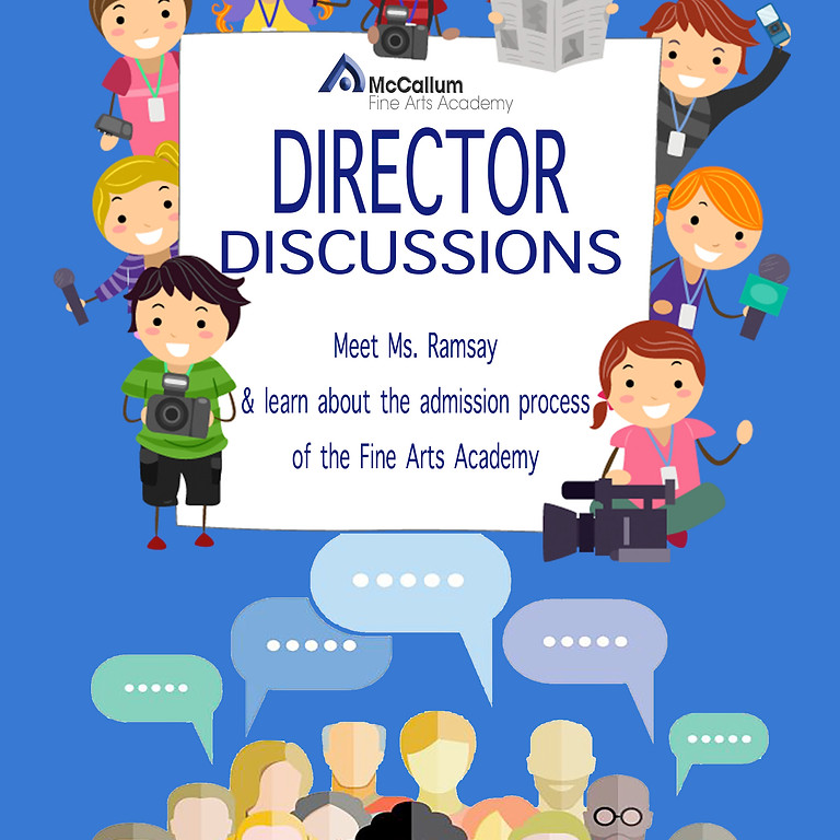 Director Discussions: Any Application &/or Audition Questions