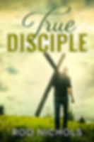 True Disciple Cover 1600x2400.JPG