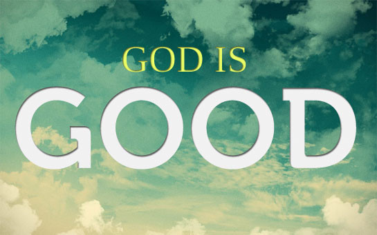 image reads God is Good